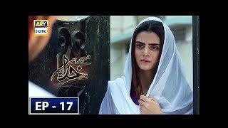 Download Mere Khudaya Episode 17 - 13th October 2018 - ARY Digital Drama Video