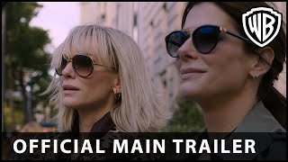 Download Ocean's 8 - Official Main Trailer - Warner Bros. UK Video
