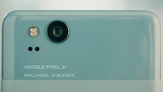 Download Google Pixel 2: Brilliance, in Silence Video