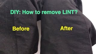Download DIY: How to Remove LINT from Clothes quickly at home Video