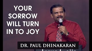 Download Your Sorrow Will Turn Into Joy (English - Hindi) | Dr. Paul Dhinakaran Video