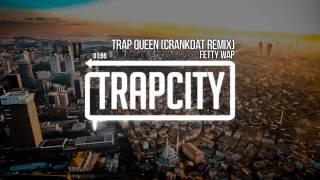 Download Fetty Wap - Trap Queen (Crankdat Remix) Video