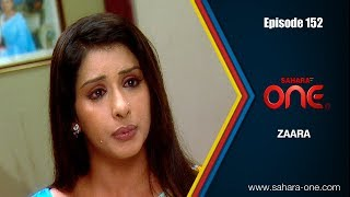 Download ZAARA || EPISODE -152|| SAHARA ONE || HINDI TV SHOW|| Video