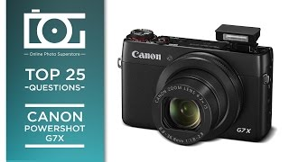 Download TUTORIAL | CANON PowerShot G7X | Top 25 Questions Video