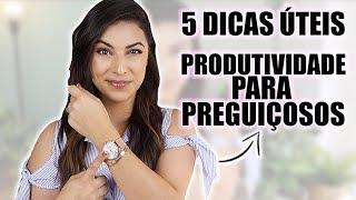 Download 5 DICAS ÚTEIS DE PRODUTIVIDADE PARA PREGUIÇOSOS! | Rita Serrano Video