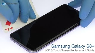 Download Samsung Galaxy S8+ LCD & Touch Screen Replacement Guide - RepairsUniverse Video