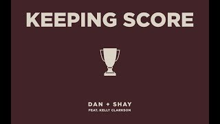 Download Dan + Shay - Keeping Score feat. Kelly Clarkson (Icon Video) Video