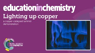 Download Lighting up copper – transition metal and chemiluminescence demo Video