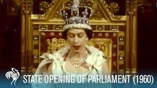 Download Queen Elizabeth II Speech: State Opening Of Parliament (1960) | British Pathé Video