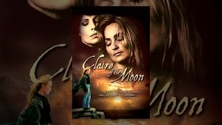 Download Claire of the Moon Video