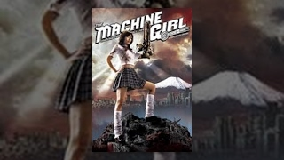 Download The Machine Girl THE MOVIE Video