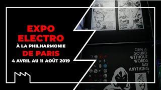 Download Expo Electro à la Philharmonie de Paris du 4 avril au 11 août 2019 Video