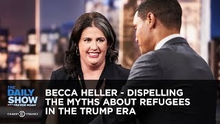 Download Becca Heller - Dispelling the Myths about Refugees in the Trump Era | The Daily Show Video