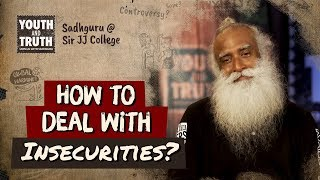 Download How to Deal with Insecurities? - Sadhguru Video