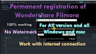 Download How to permanent register Wondershare filmora ,No Watermark,work with internet connection Video