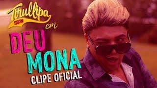 Download Deu Mona / Paródia Tirullipa Me Deu Onda Video