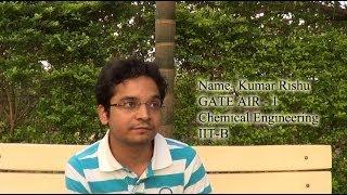 Download Kumar Rishu, GATE AIR 1, Chemical Engineering, IIT B Video