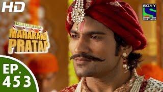 Download Bharat Ka Veer Putra Maharana Pratap - महाराणा प्रताप - Episode 453 - 16th July, 2015 Video