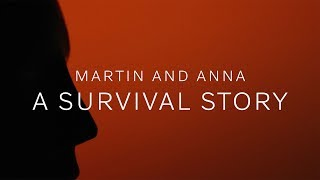 Download Martin and Anna – A survival story Video