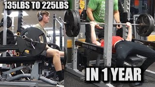 Download 1 YEAR BENCH TRANSFORMATION 135LBS - 225LBS Video