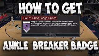 Download NBA 2K17 How To Get The Ankle Breaker Badge on Hall of Fame!! Video