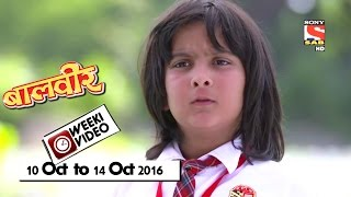 Download WeekiVideos | Baalveer | 10 October to 14 October 2016 Video