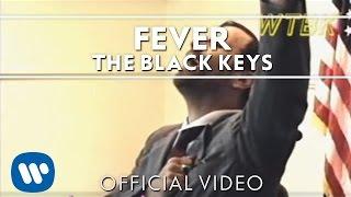 Download The Black Keys - Fever Video