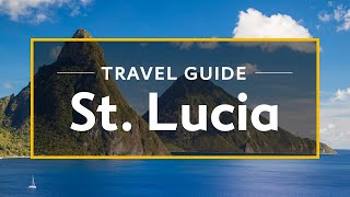 Download St. Lucia Vacation Travel Guide | Expedia (4K 60fps) Video