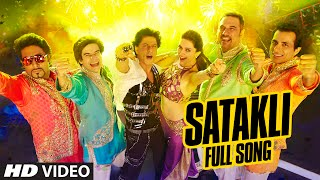Download OFFICIAL: 'Satakli' FULL VIDEO Song | Happy New Year | Shah Rukh Khan | Sukhwinder Singh Video