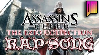 Download Assassin's Creed: Ezio Collection Rap Song| DEFMATCH ″Axe Grinder″ Video