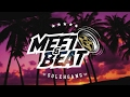 Download Meet & Beat | 2017 Video