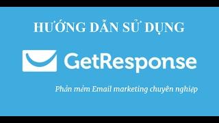 Download Hướng dẫn sử dụng Getresponse - Tạo thư trả lời tự động, chiến dịch, landing page và form Video