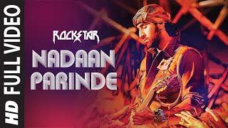 Download ″Nadaan Parindey Ghar Aaja (Full Song) Rockstar″ | Ranbir Kapoor Video