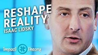 Download How to Take Control of Your Reality   Isaac Lidsky on Impact Theory Video