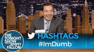 Download Hashtags: #ImDumb Video