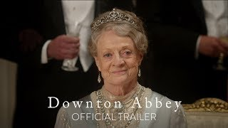 Download DOWNTON ABBEY - Official Trailer [HD] - In Theaters September 20 Video