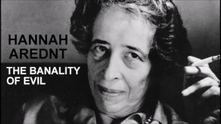 Download Hannah Arendt And The Banality Of Evil (Podcast) Video