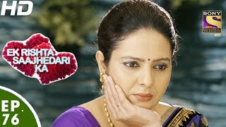 Download Ek Rishta Saajhedari Ka - एक रिश्ता साझेदारी का - Episode 76 - 21st November, 2016 Video