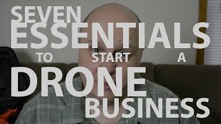 Download 7 Essential Steps for Starting a Drone Business Video