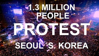 Download BREAKING: SEOUL S. KOREA: 1.3 MILLION PEOPLE PROTEST IN STREETS: WHOAH..... Video