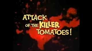 Download Attack of the Killer Tomatoes Trailer Video