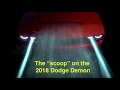 Download The ″scoop″ on the 850hp+ 2018 Dodge Demon - Everything we know in 5 minutes Video