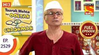 Download Taarak Mehta Ka Ooltah Chashmah - Ep 2529 - Full Episode - 9th August, 2018 Video