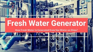 Download How Fresh Water is Generated from Sea Water on Ships? Video