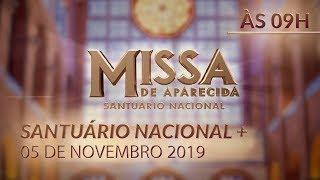 Download Missa de Aparecida - 09h 05/11/2019 Video