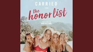 Download Carried (From ″The Honor List″) Video