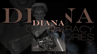 Download Diana: Conspiracy Theories Video