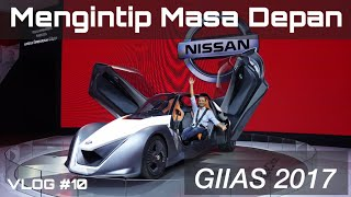Download MENCICIPI MOBIL MASA DEPAN | GIIAS 2017 | VLOG #10 Video