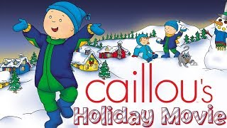Download 🔴 LIVE - Caillou's Holiday Movie - Full Version | Cartoon for Kids Video