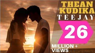 Download Thean Kudika | TeeJay ft Pragathi Guruprasad | Official Music Video Video